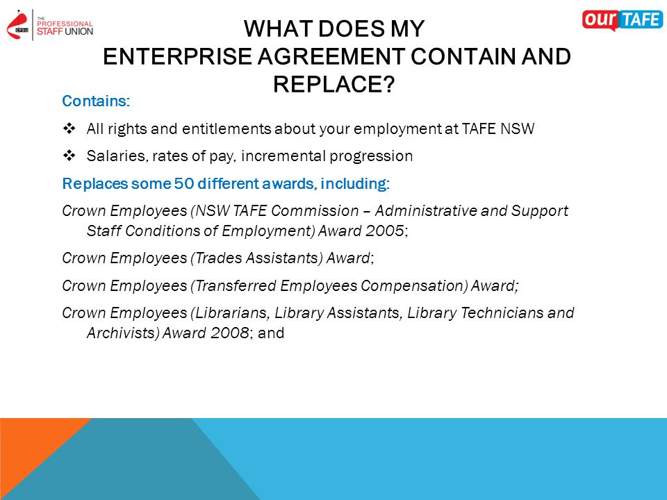 WHAT DOES MY ENTERPRISE AGREEMENT CONTAIN AND REPLACE.
