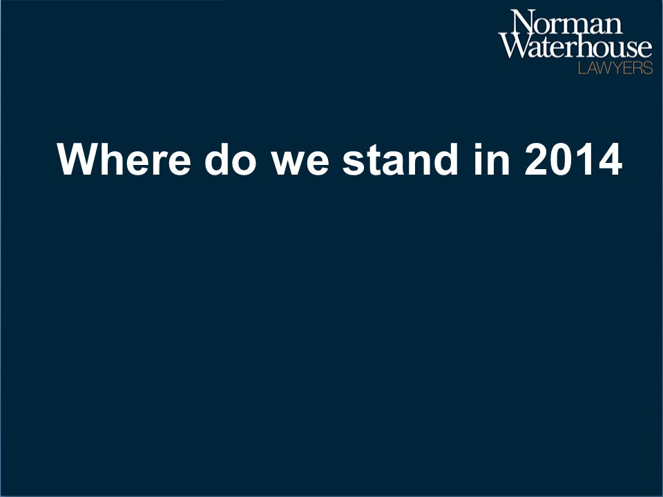 Where do we stand in 2014