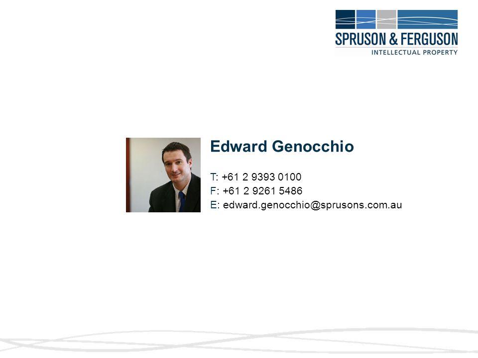 T: +61 2 9393 0100 F: +61 2 9261 5486 E: edward.genocchio@sprusons.com.au Edward Genocchio