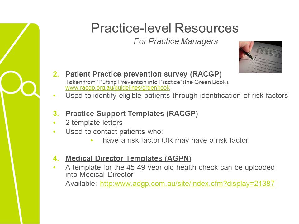 "Practice-level Resources For Practice Managers 2.Patient Practice prevention survey (RACGP) Taken from ""Putting Prevention into Practice"" (the Green B"