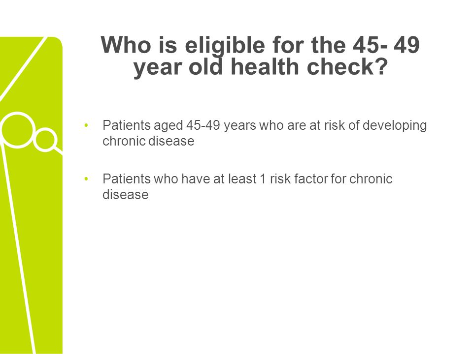 Aim of the 15- 54 year old Adult Health Check for Aboriginal and Torres Strait Islanders Aboriginal and Torres Strait Islander people aged 15-54 years should access the specific Aboriginal and Torres Strait Islander Adult Health Check (Item 710) Aboriginal and Torres Strait Islander people may also access Item 717 if eligible Patients aged 45-49 years who are at risk of developing chronic disease Patients who have at least 1 risk factor for chronic disease