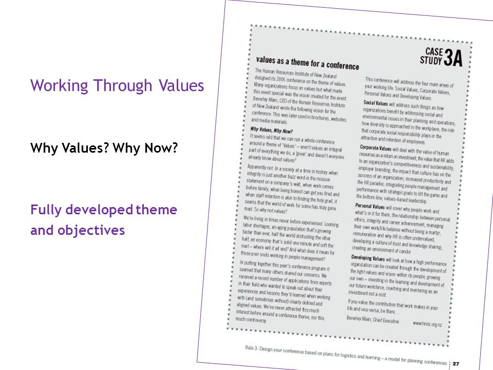 Working Through Values Why Values? Why Now? Fully developed theme and objectives
