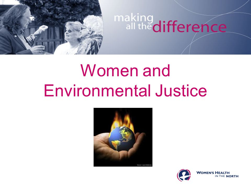 Women and Environmental Justice