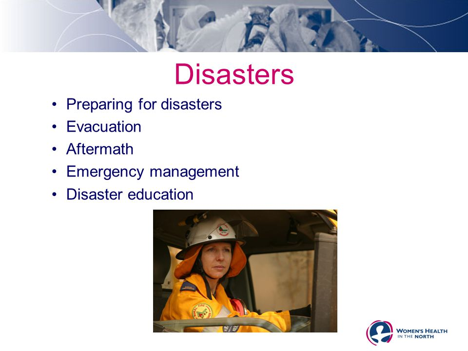 Disasters Preparing for disasters Evacuation Aftermath Emergency management Disaster education