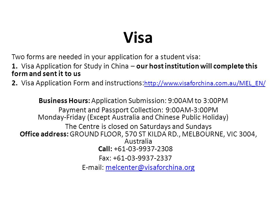 Visa Two forms are needed in your application for a student visa: 1.