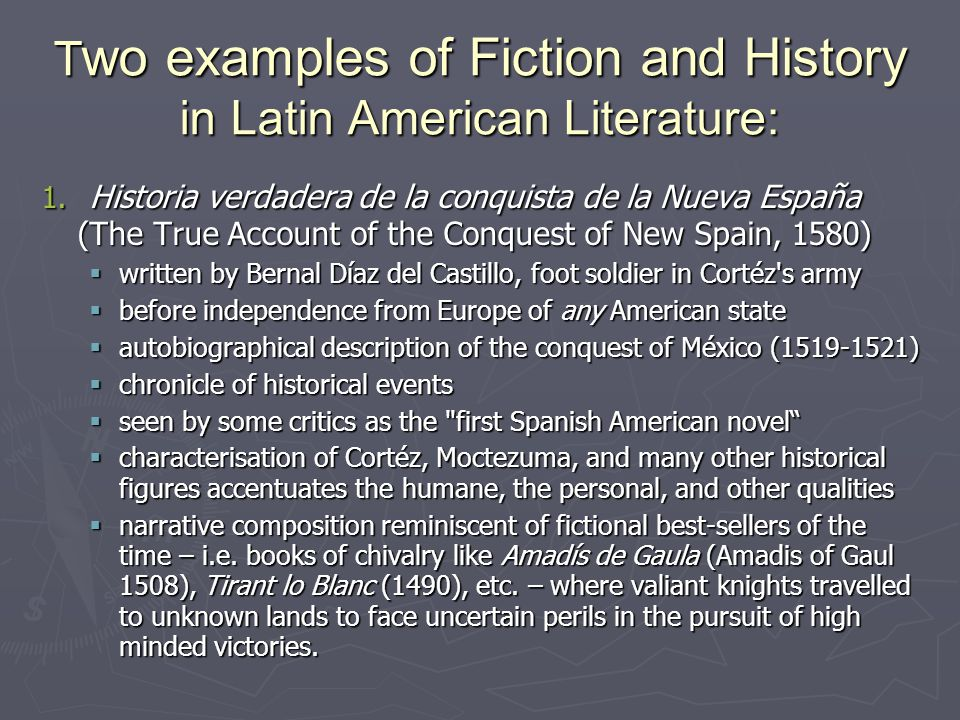 T wo examples of Fiction and History in Latin American Literature: 2.