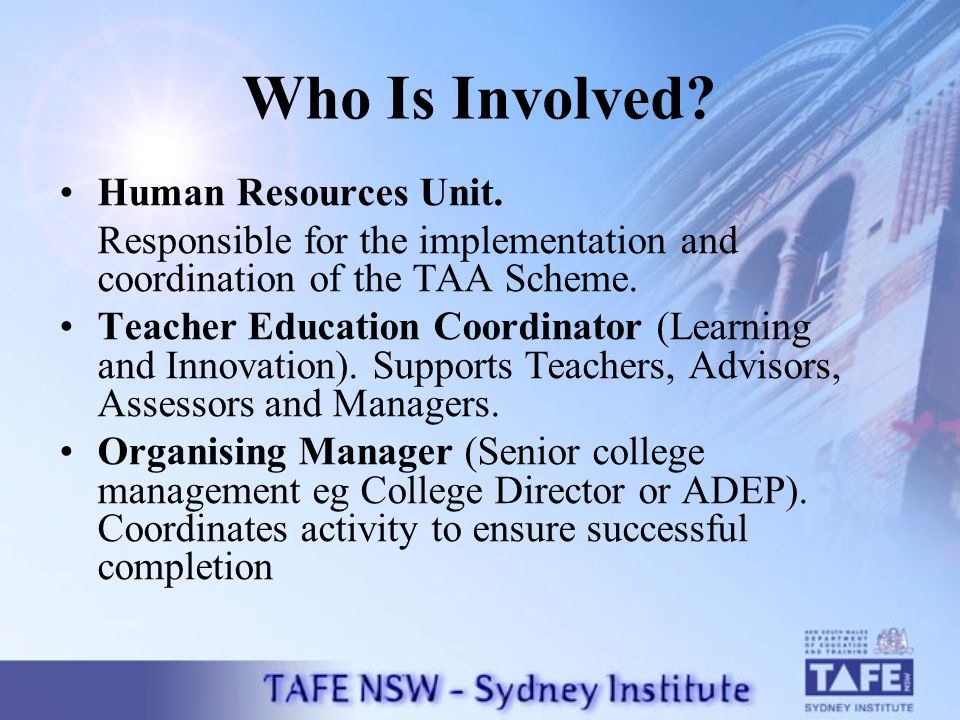Who Is Involved. Human Resources Unit.