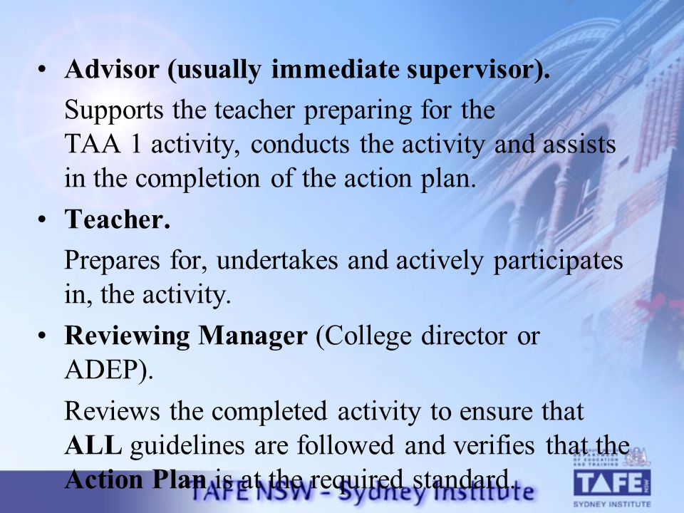 Advisor (usually immediate supervisor).