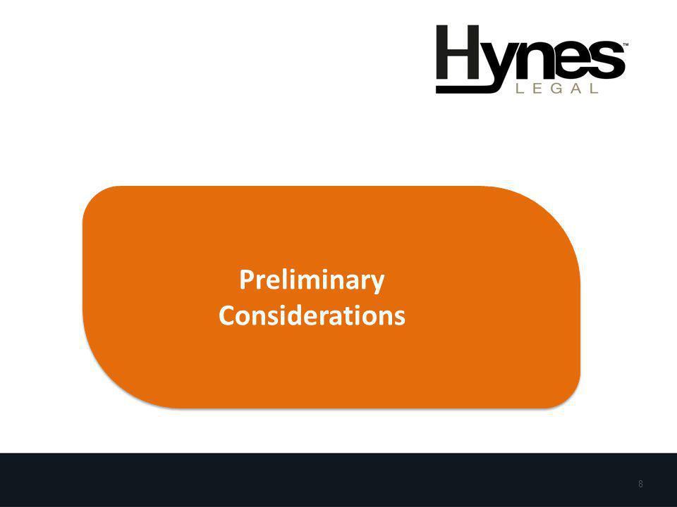 8 Preliminary Considerations