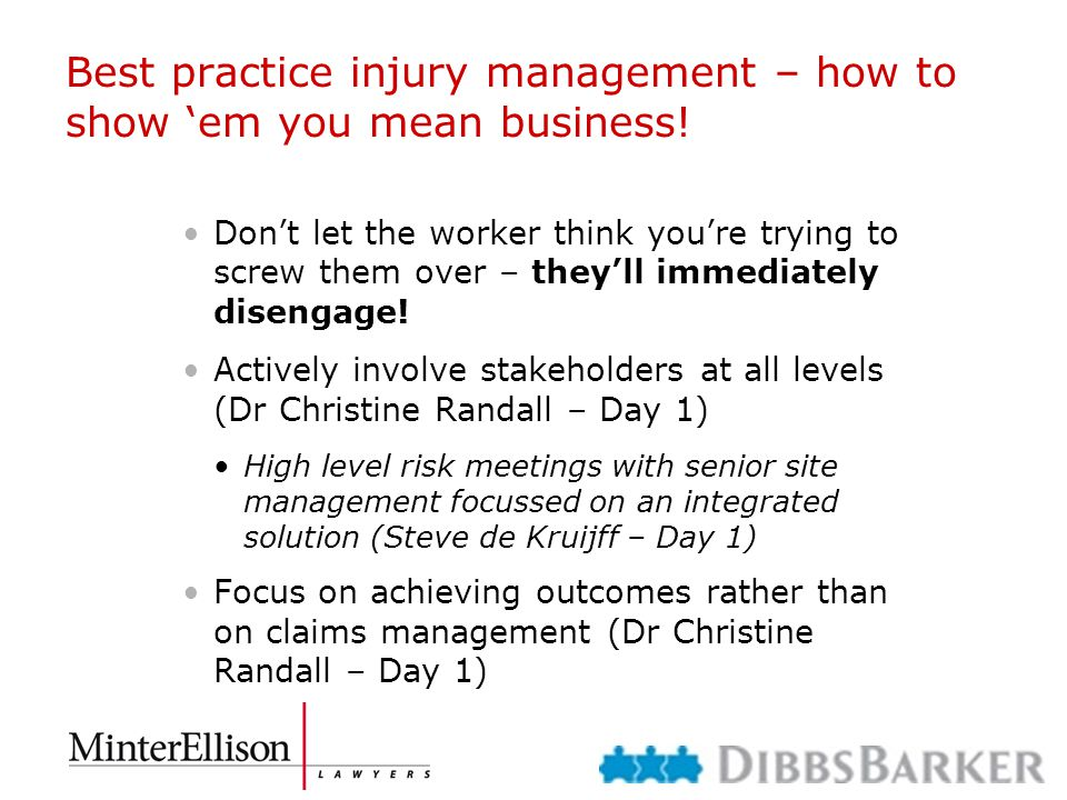 Best practice injury management – how to show 'em you mean business! Don't let the worker think you're trying to screw them over – they'll immediately