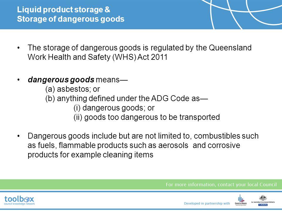 Storage of potential contaminants