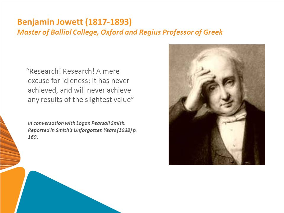 Benjamin Jowett (1817-1893) Master of Balliol College, Oxford and Regius Professor of Greek Research.