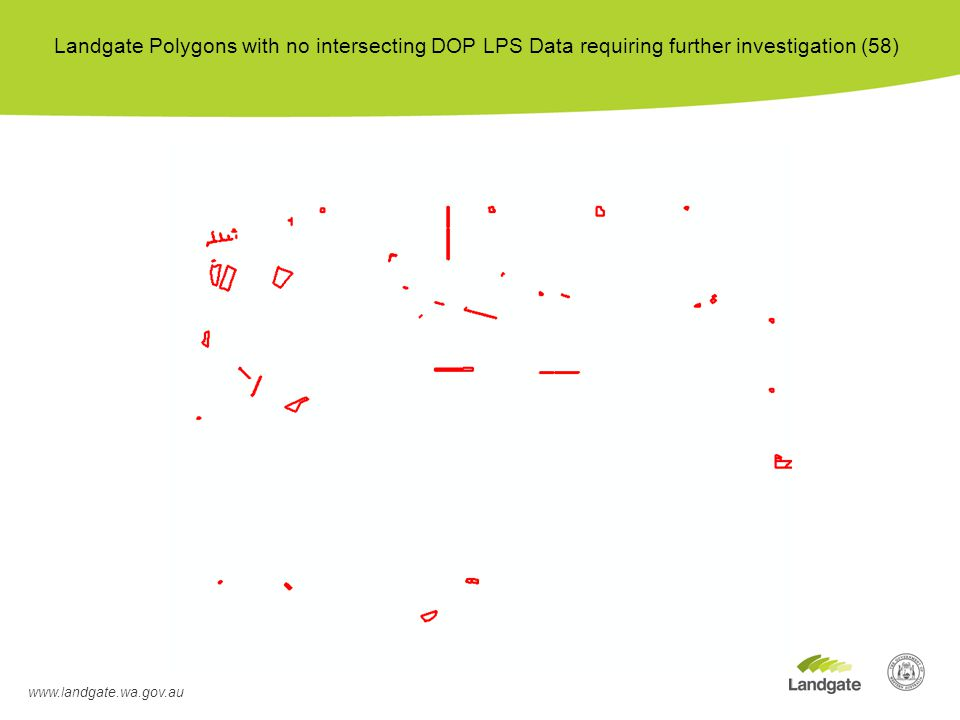 www.landgate.wa.gov.au Landgate Polygons with no intersecting DOP LPS Data requiring further investigation (58)