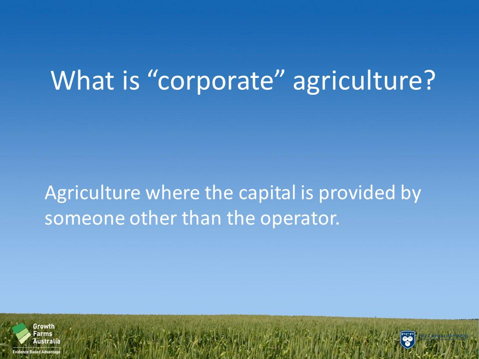 What is corporate agriculture.