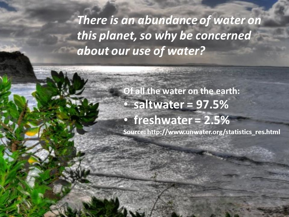 Of the earth's freshwater: 70% is ice and snow in Antarctica and on mountain tops and is unavailable for human use 30% is ground water (water underground) or in rivers and lakes and possibly available for ecosystems and human use.