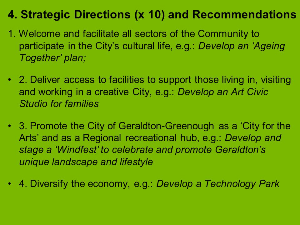 4. Strategic Directions (x 10) and Recommendations 1.