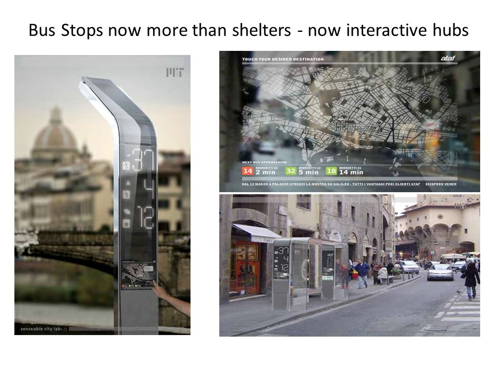 Bus Stops now more than shelters - now interactive hubs