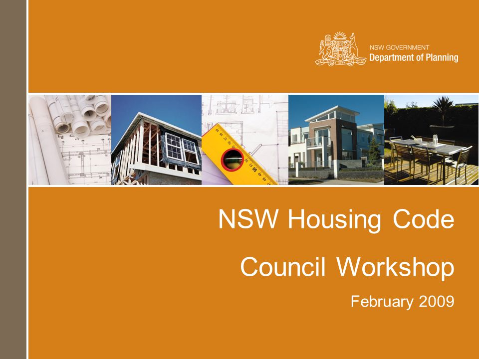 NSW Housing Code Council Workshop February 2009
