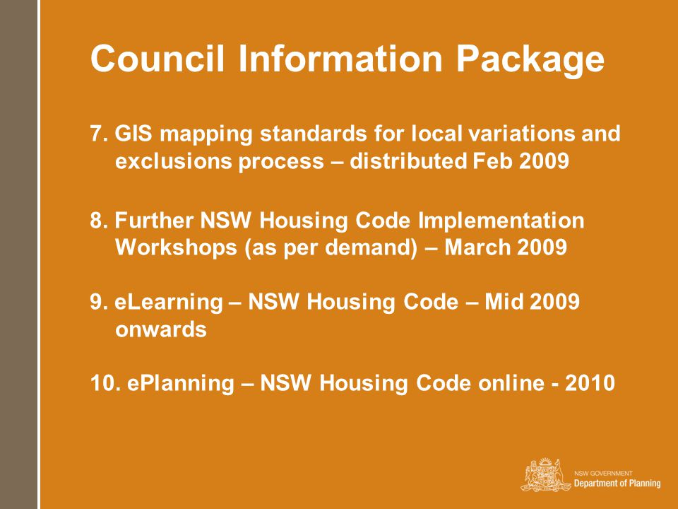 7. GIS mapping standards for local variations and exclusions process – distributed Feb 2009 8.