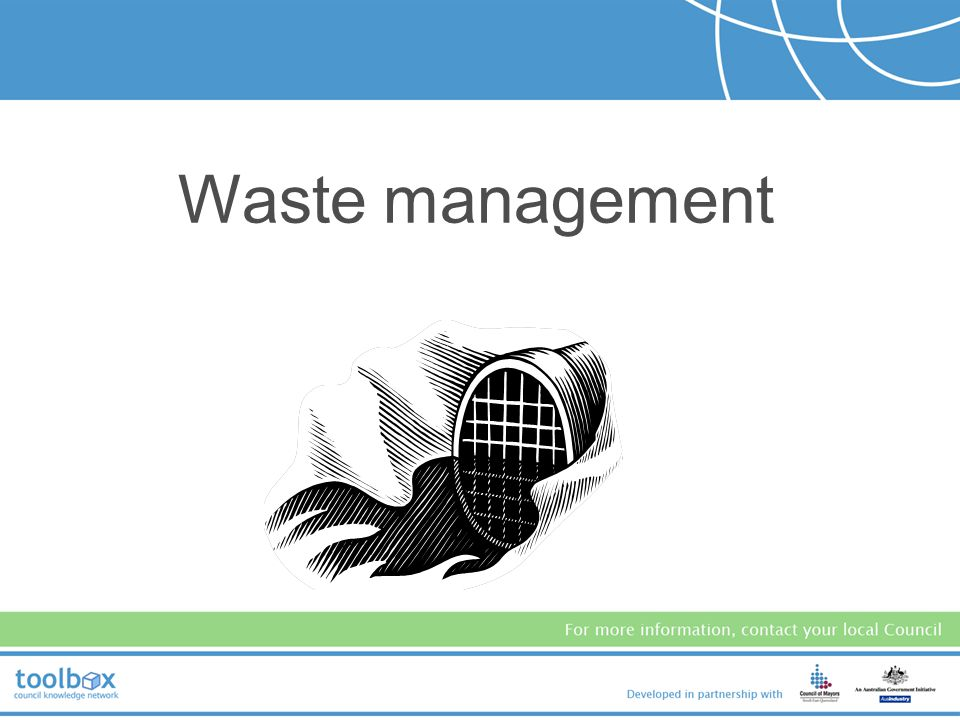 Provide an overview of three environmental aspects of ERAs: –Waste Management –Storage of Potential Contaminants –Nuisances: Air, Odour, Noise, Lighti