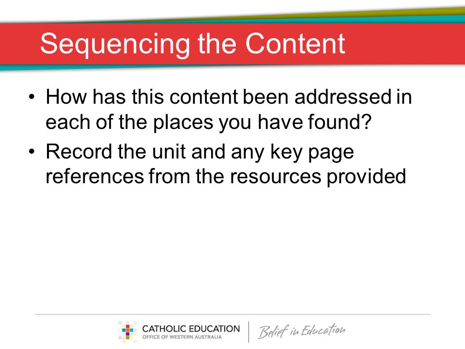 Sequencing the Content How has this content been addressed in each of the places you have found? Record the unit and any key page references from the