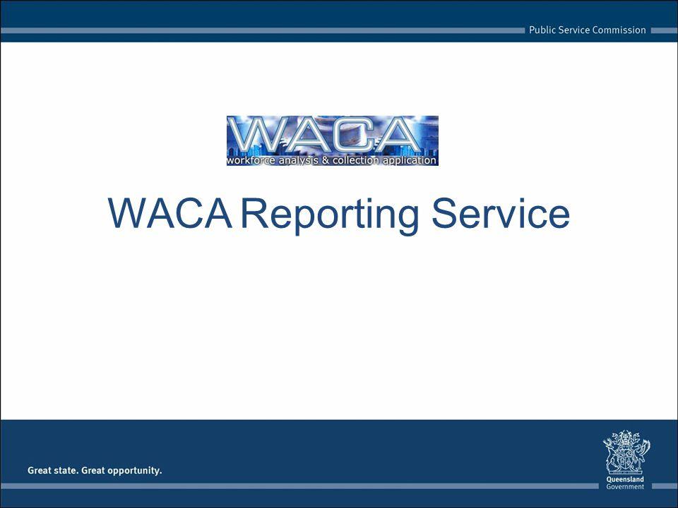 WACA Reporting Service