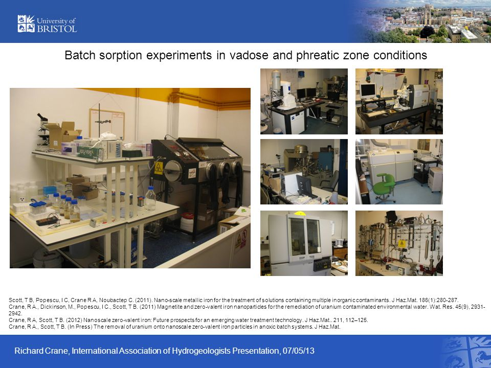 Batch sorption experiments in vadose and phreatic zone conditions Scott, T B, Popescu, I C, Crane R A, Noubactep C. (2011). Nano-scale metallic iron f