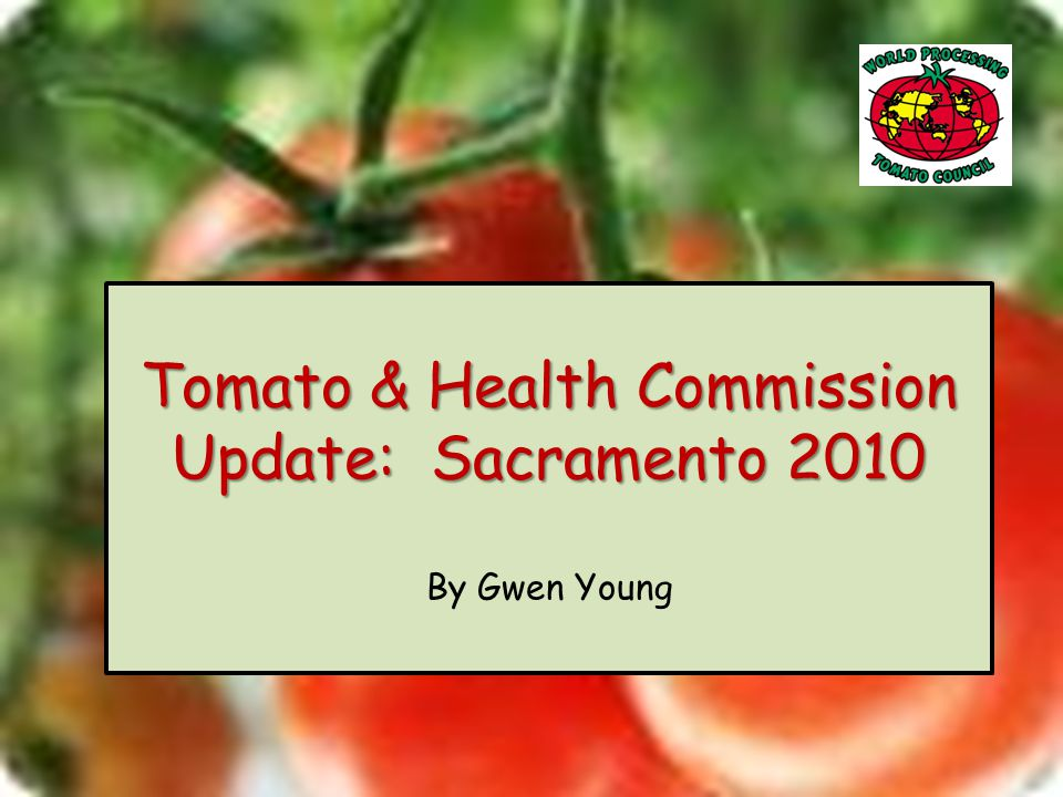 Aims for Tomatoes & Health Commission: 1.Collate health benefits / promotional activities relevant to Tomato Products 2.Disseminate credible research & Information Principles to Receive WPTC Endorsement: 1.Part of healthy diet / lifestyle 2.Must be scientifically credible Tomato & Health Commission: Tomato & Health Commission: