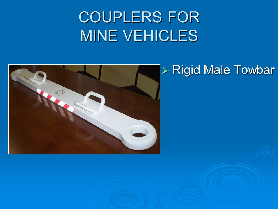 COUPLERS FOR MINE VEHICLES  Quick Connect Couplers