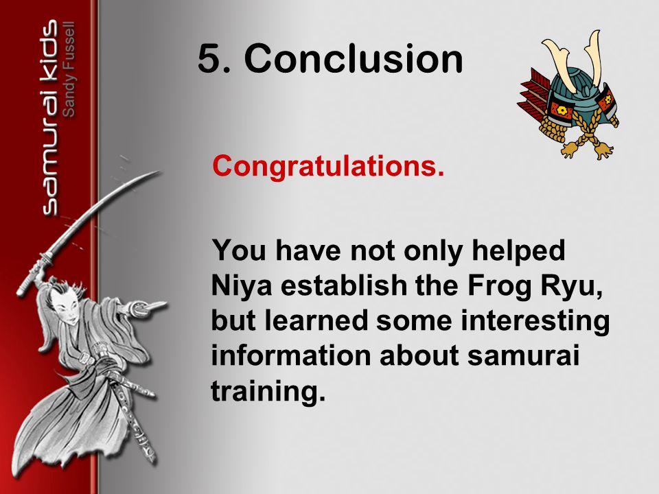 5. Conclusion Congratulations.
