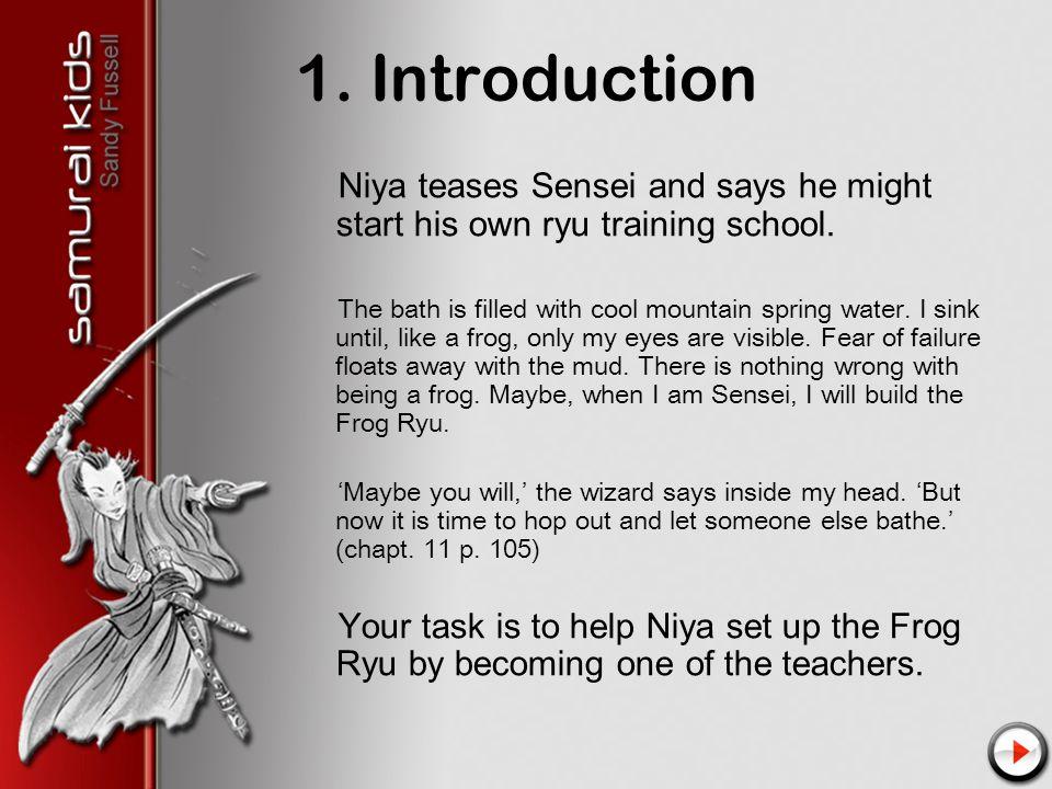 1. Introduction Niya teases Sensei and says he might start his own ryu training school.