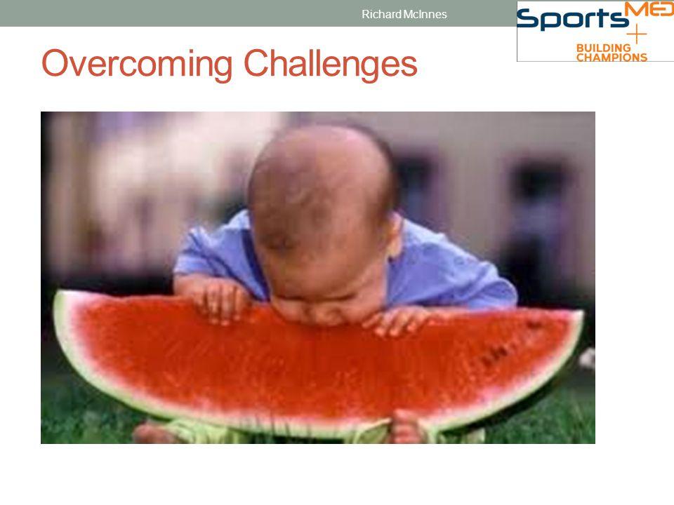 Overcoming Challenges Richard McInnes