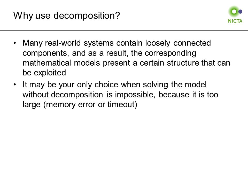 Why use decomposition.