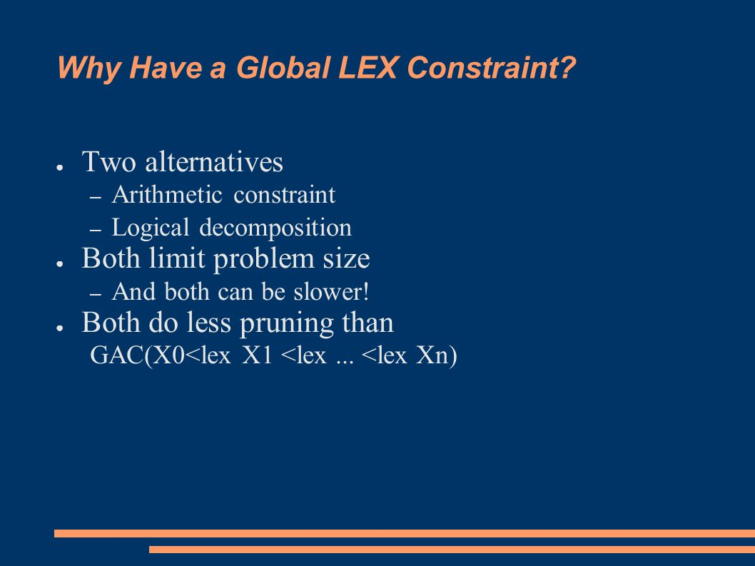 Why Have a Global LEX Constraint.