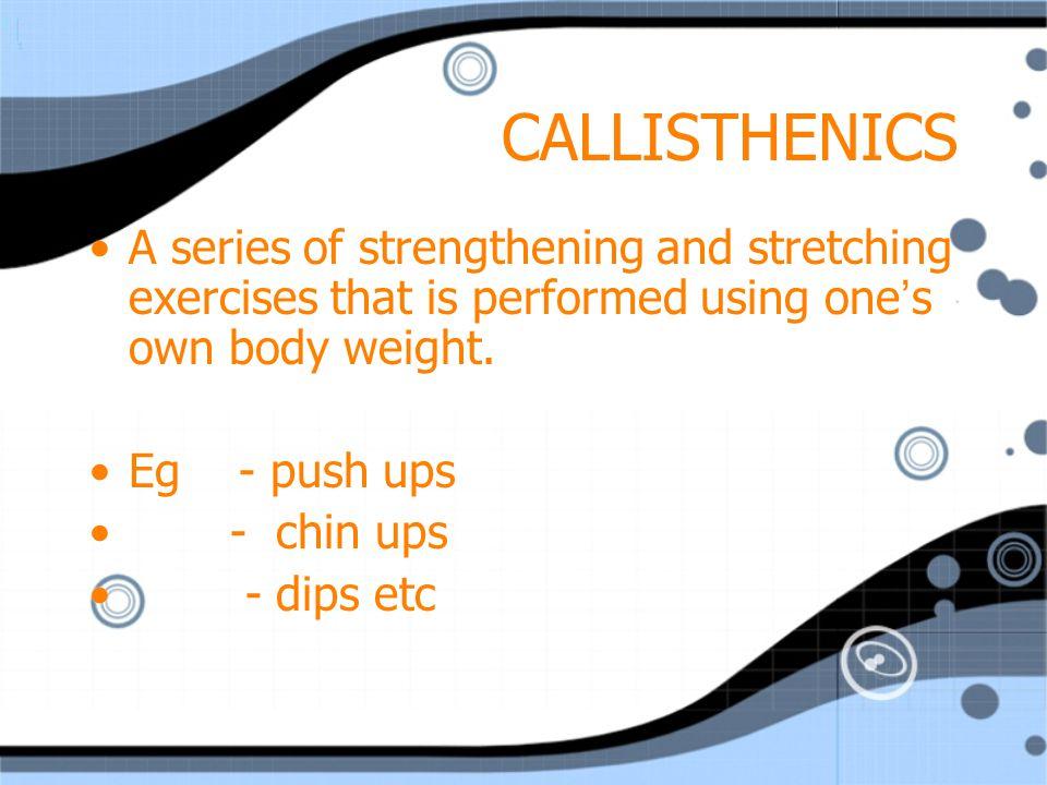 PLYOMETRICS Exercises used to build maximal strength in short explosive movements.