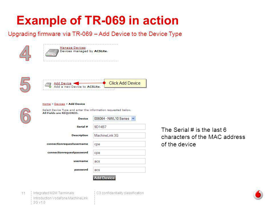 C3 confidentiality classificationIntegrated M2M Terminals Introduction Vodafone MachineLink 3G v1.0 11 Example of TR-069 in action Upgrading firmware