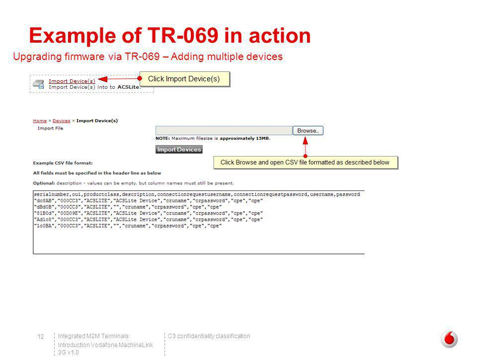C3 confidentiality classificationIntegrated M2M Terminals Introduction Vodafone MachineLink 3G v1.0 12 Example of TR-069 in action Upgrading firmware