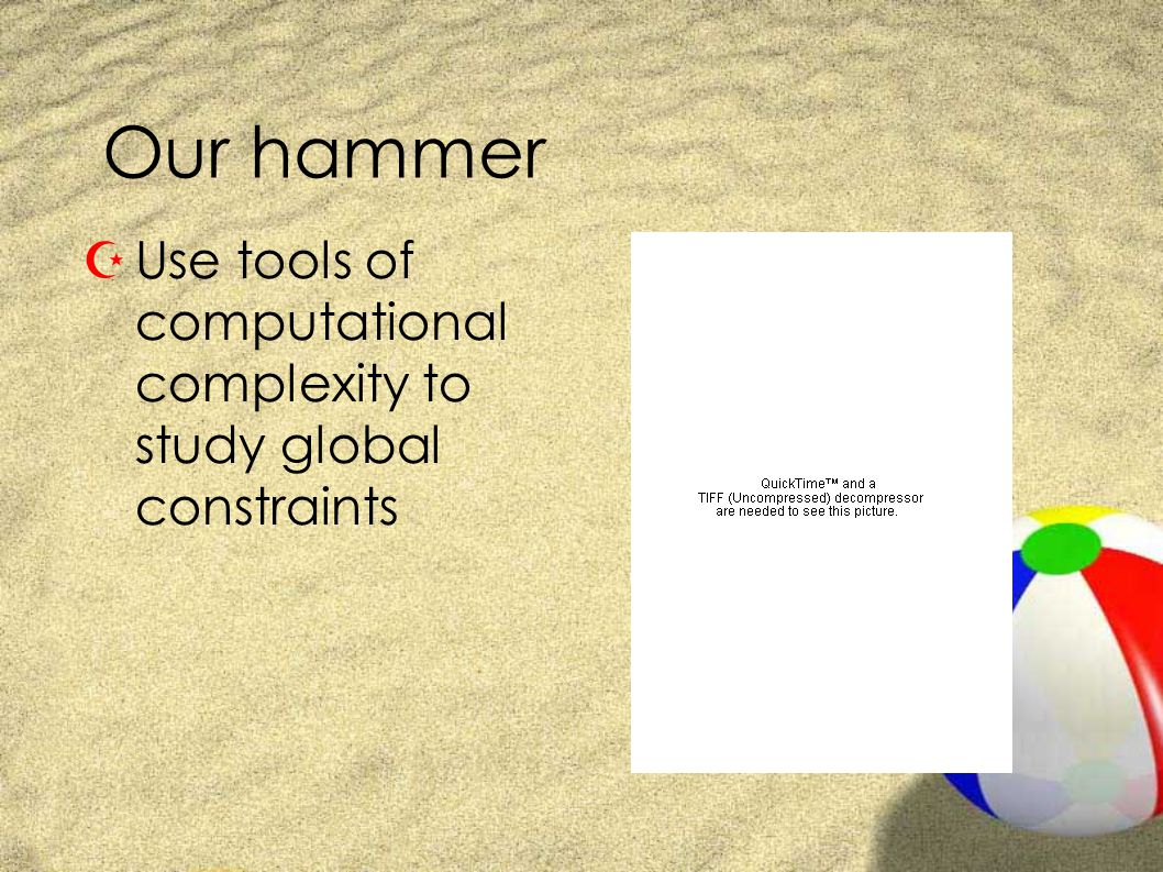 Our hammer ZUse tools of computational complexity to study global constraints