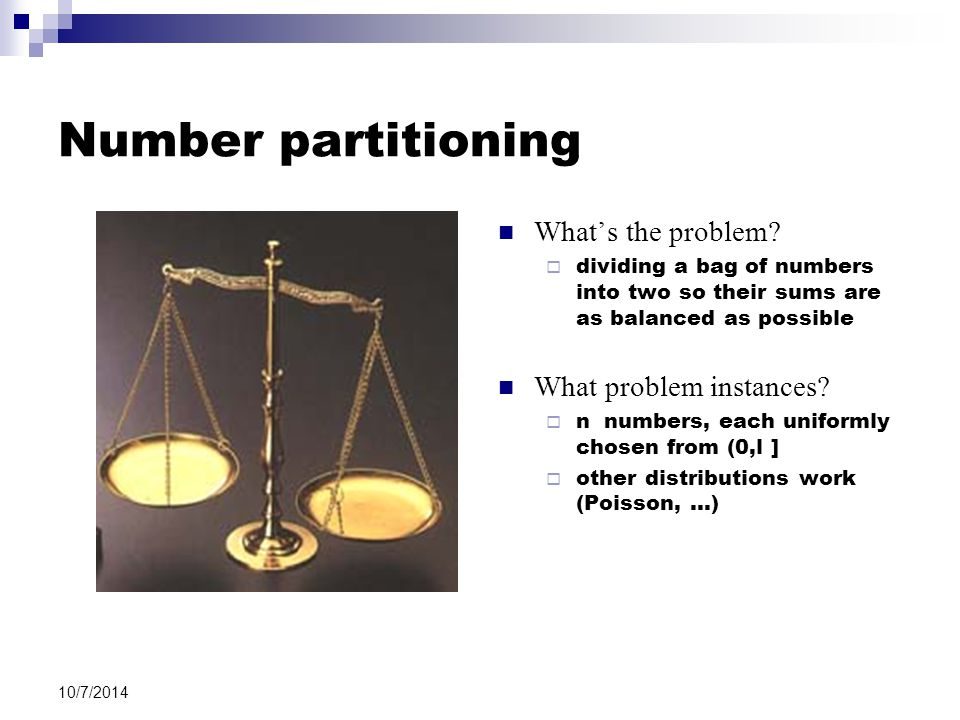 10/7/2014 Number partitioning What's the problem.