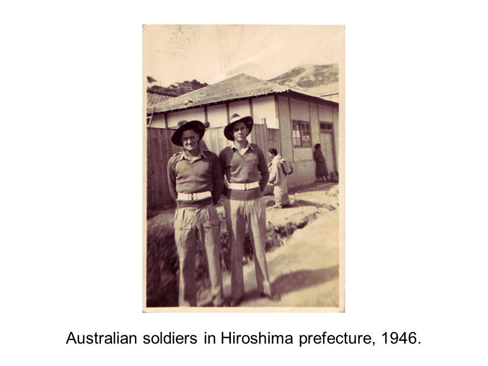Australian soldiers in Hiroshima prefecture, 1946.