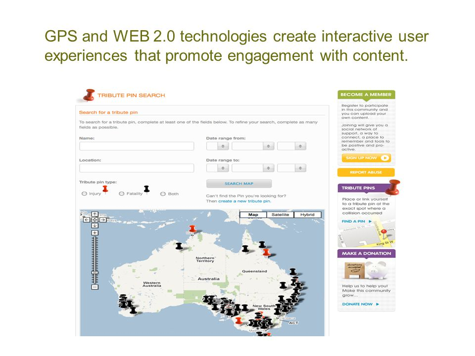 GPS and WEB 2.0 technologies create interactive user experiences that promote engagement with content.