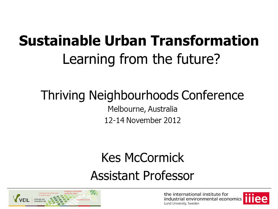 Sustainable Urban Transformation Learning from the future.