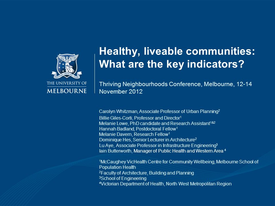 Healthy, liveable communities: What are the key indicators.