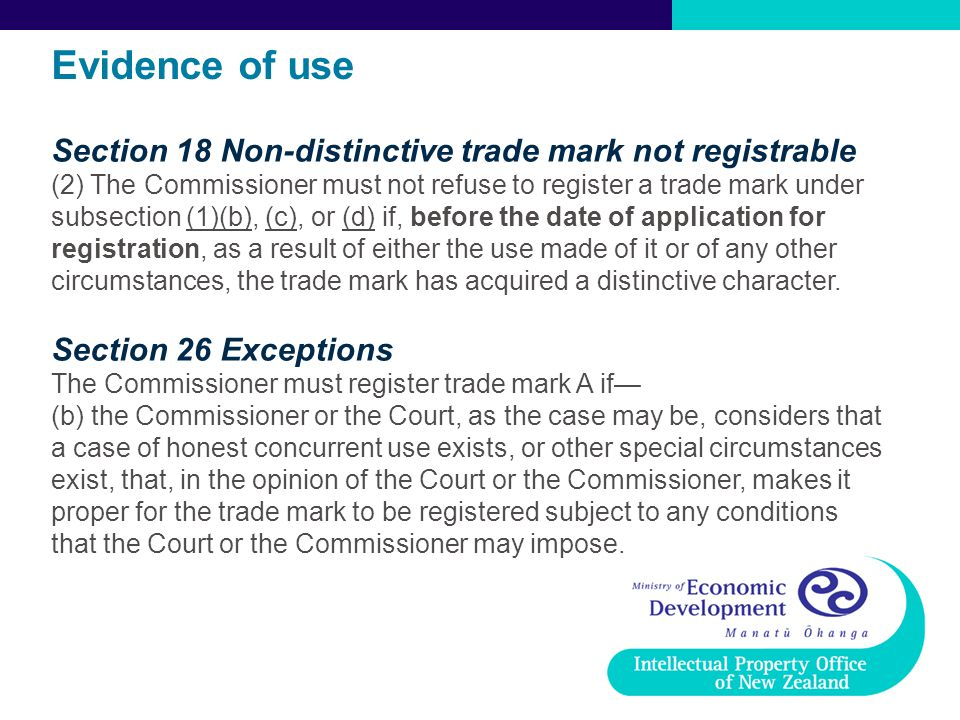 Evidence of use Section 18 Non-distinctive trade mark not registrable (2) The Commissioner must not refuse to register a trade mark under subsection (