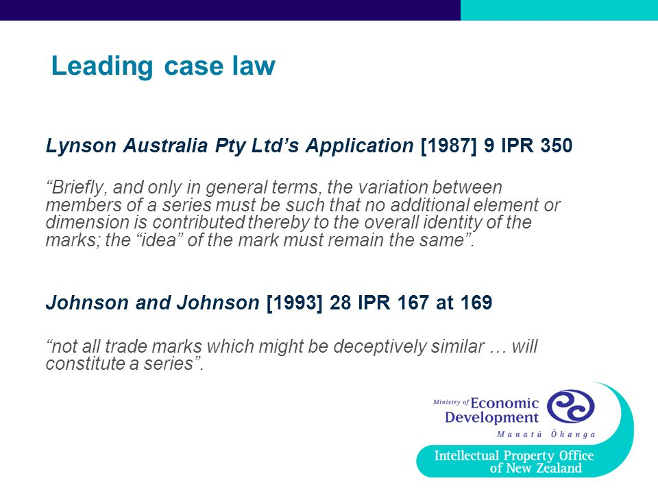 "Leading case law Lynson Australia Pty Ltd's Application [1987] 9 IPR 350 ""Briefly, and only in general terms, the variation between members of a serie"