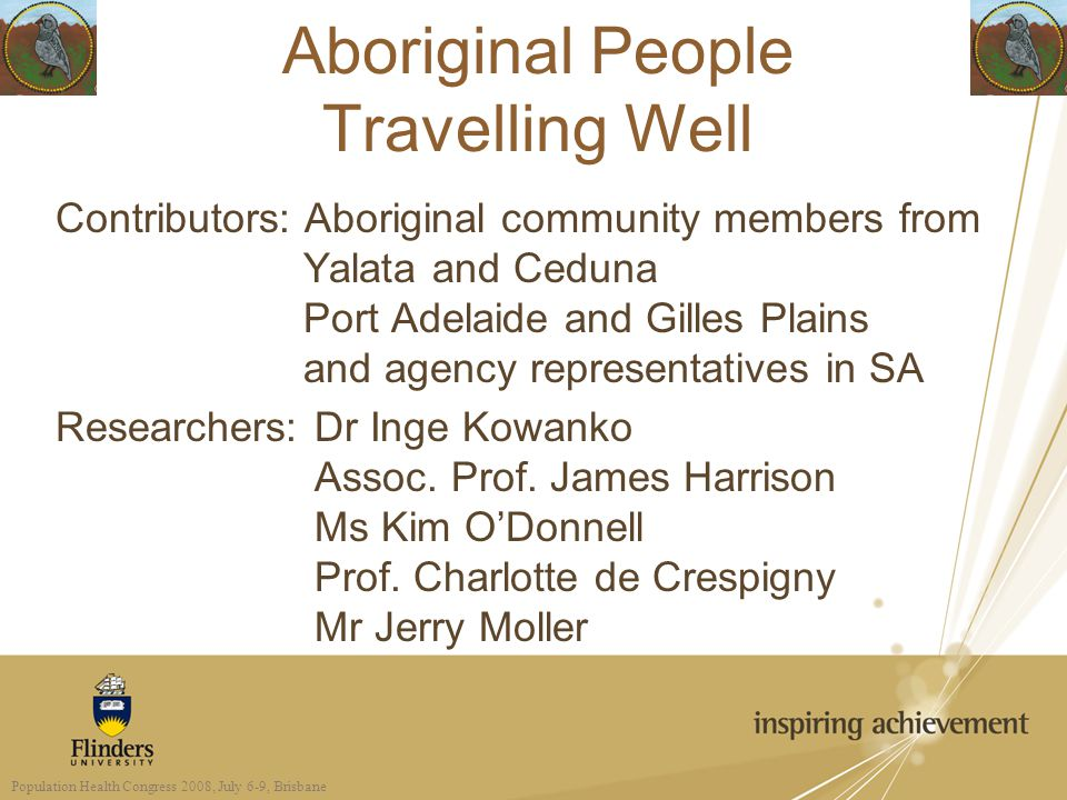 Contributors: Aboriginal community members from Yalata and Ceduna Port Adelaide and Gilles Plains and agency representatives in SA Researchers: Dr Inge Kowanko Assoc.