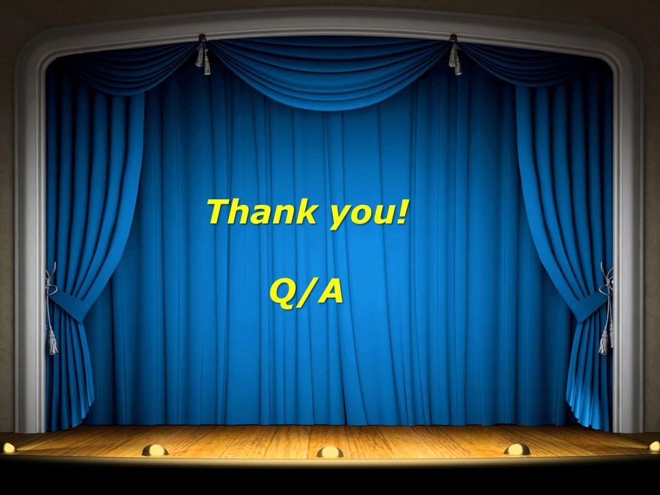 25 Thank you! Q/A