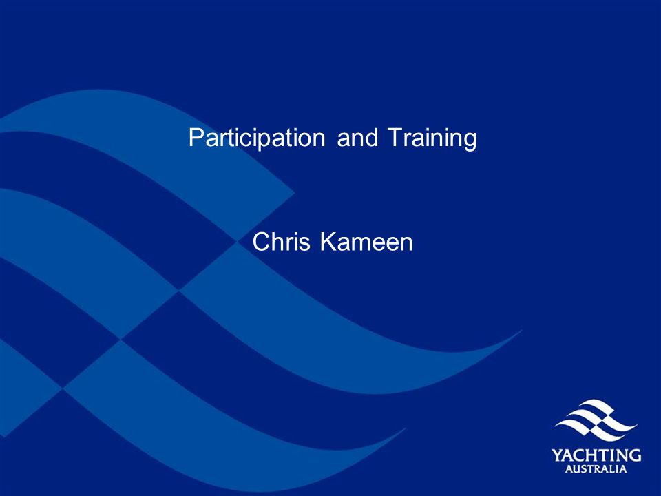 Participation and Training Chris Kameen