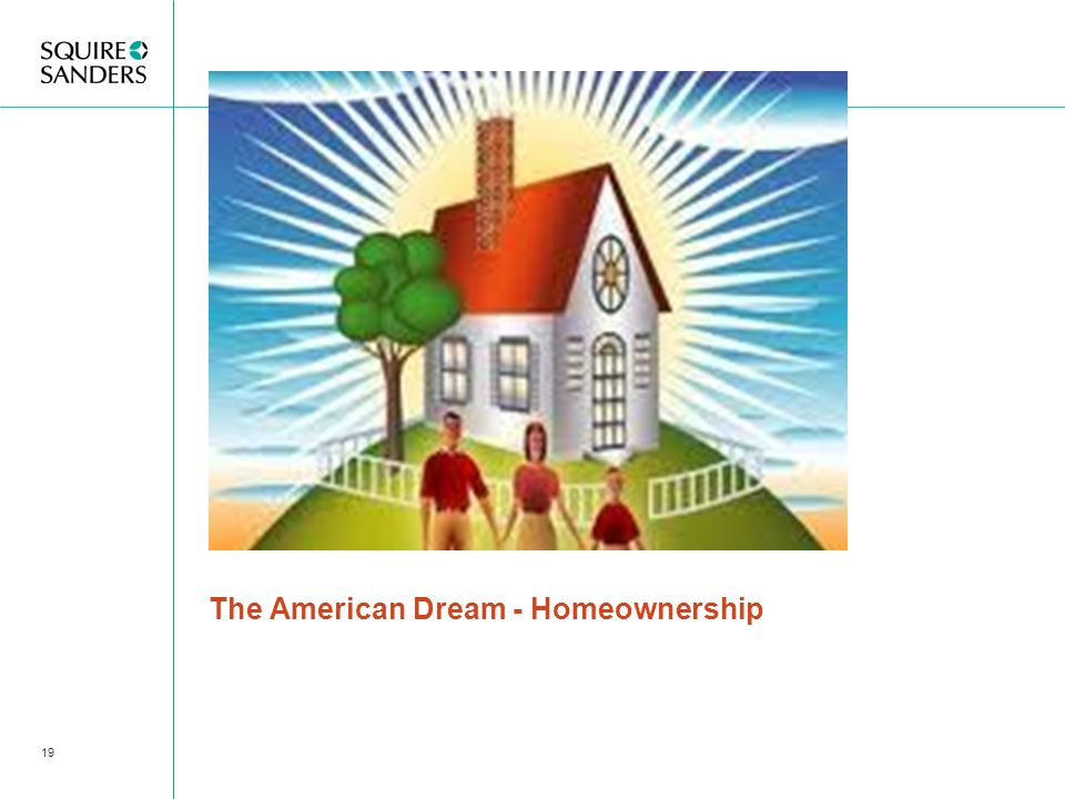 The American Dream - Homeownership 19