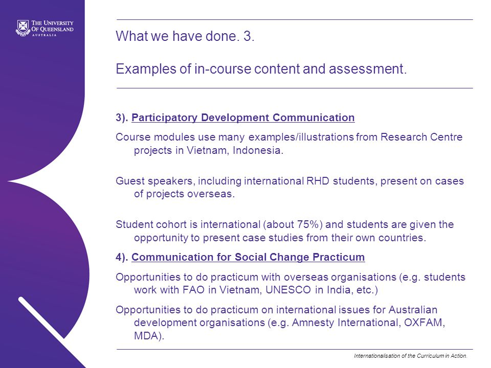 Internationalisation of the Curriculum in Action. What we have done. 3. Examples of in-course content and assessment. 3). Participatory Development Co